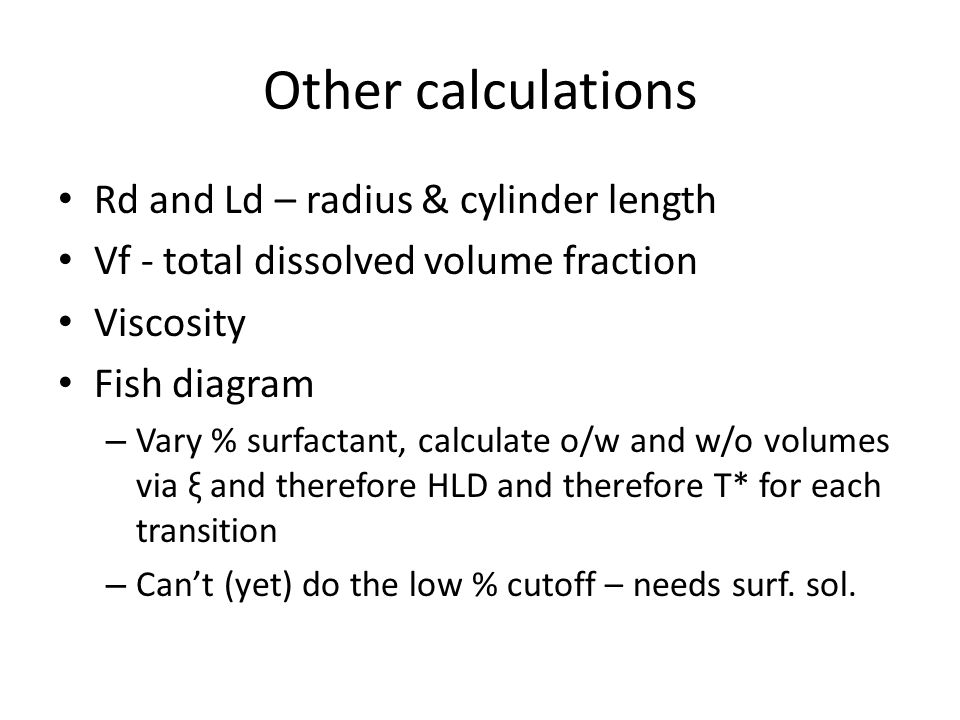 Other calculations Rd and Ld – radius & cylinder length