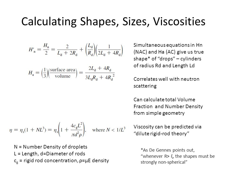 Calculating Shapes, Sizes, Viscosities