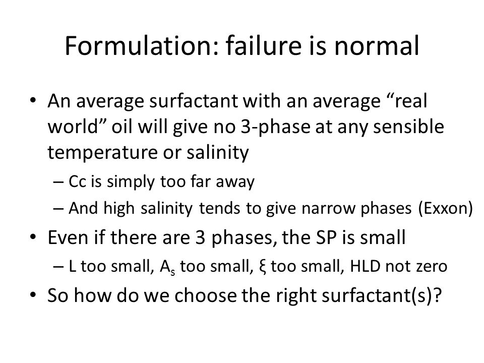Formulation: failure is normal