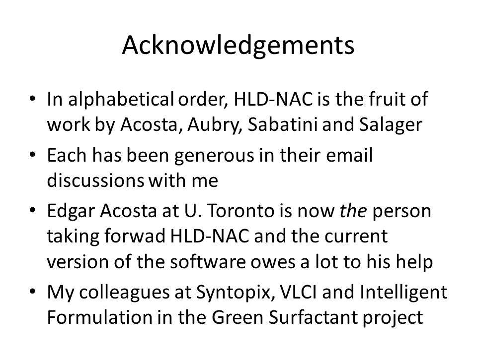 Acknowledgements In alphabetical order, HLD-NAC is the fruit of work by Acosta, Aubry, Sabatini and Salager.