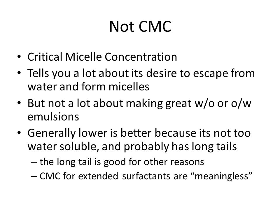 Not CMC Critical Micelle Concentration