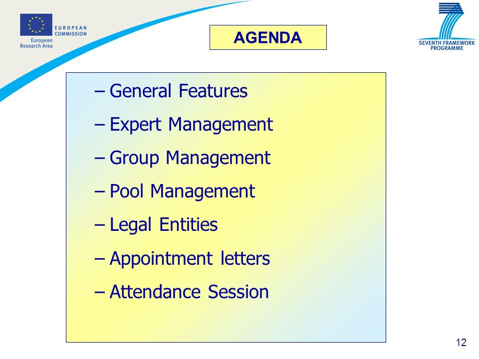 General Features Expert Management Group Management Pool Management