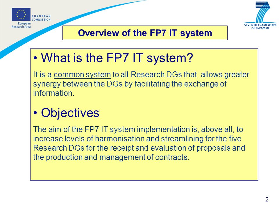 Overview of the FP7 IT system