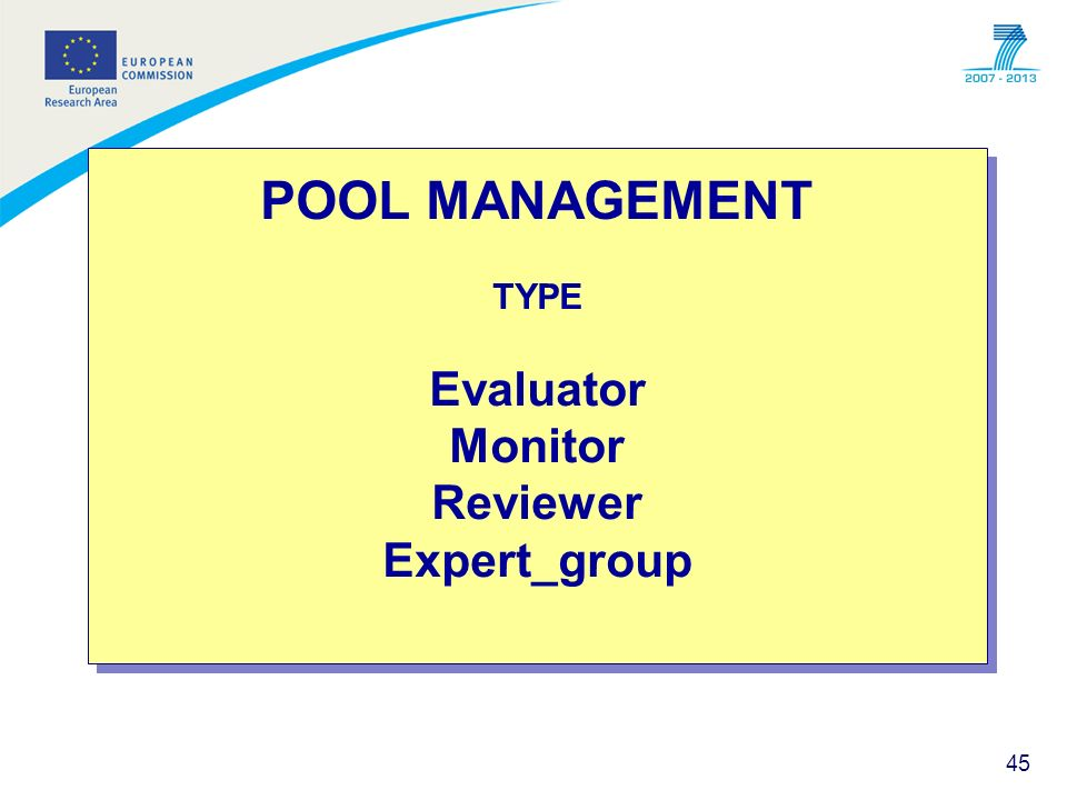 POOL MANAGEMENT TYPE Evaluator Monitor Reviewer Expert_group