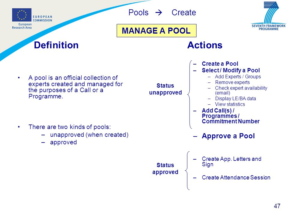 Pools  Create MANAGE A POOL Actions Approve a Pool Definition