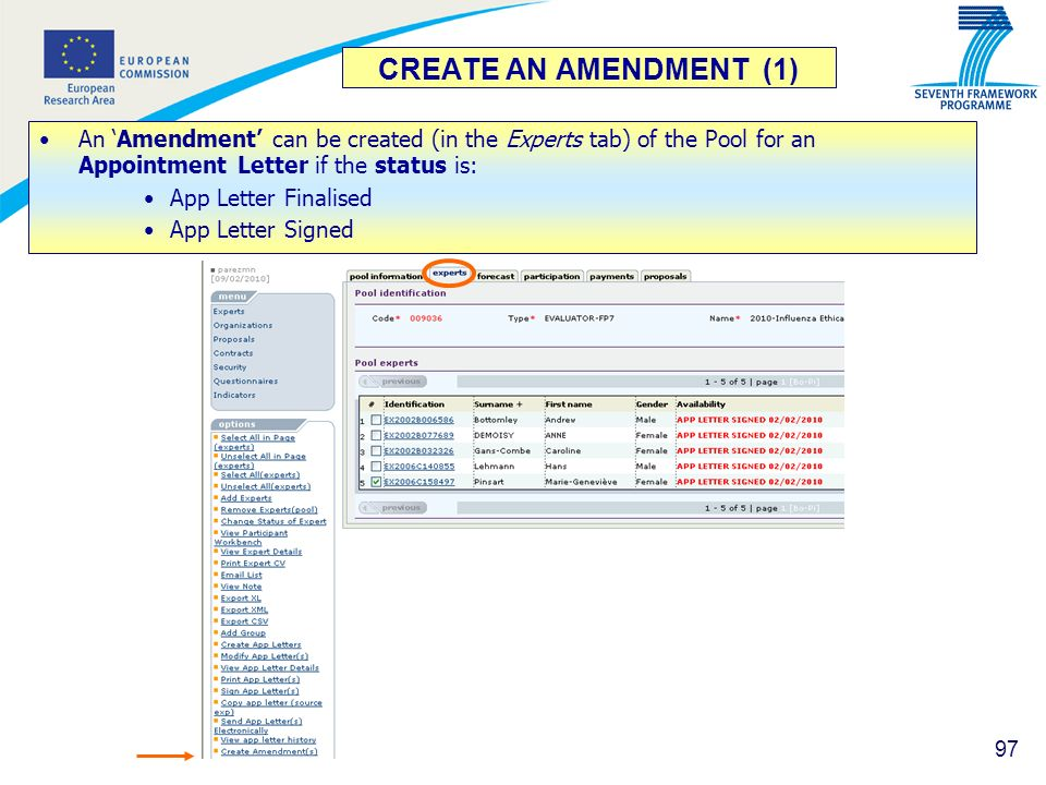 CREATE AN AMENDMENT (1)An 'Amendment' can be created (in the Experts tab) of the Pool for an Appointment Letter if the status is: