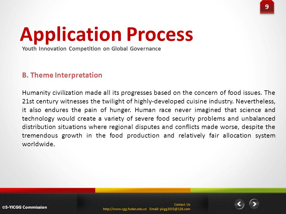 Application Process B. Theme Interpretation 9