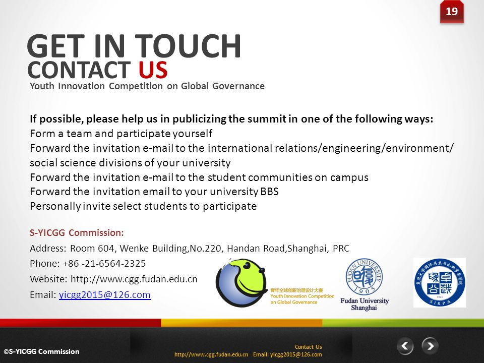 19 GET IN TOUCH. CONTACT US. Youth Innovation Competition on Global Governance.