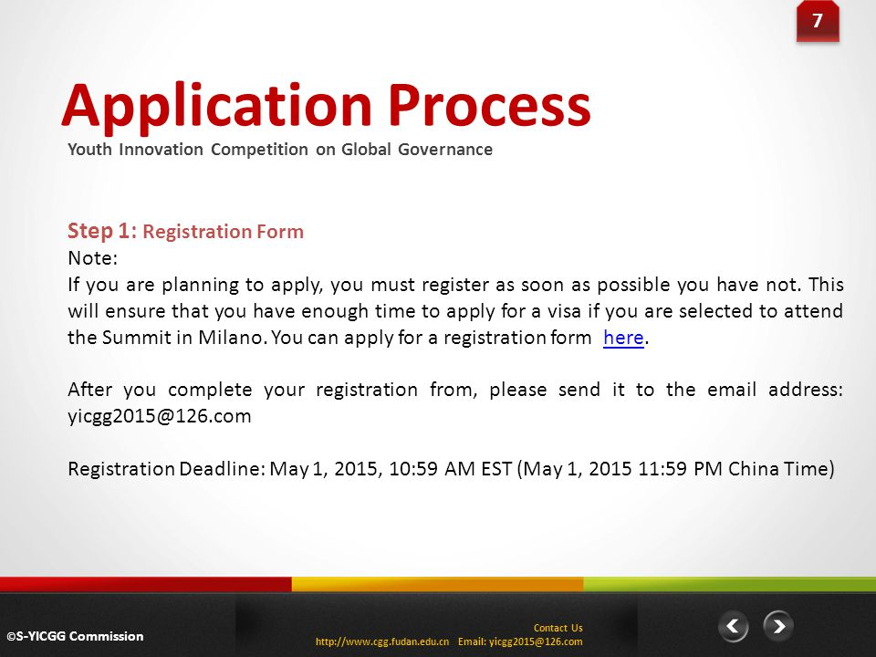 Application Process Step 1: Registration Form 7 Note: