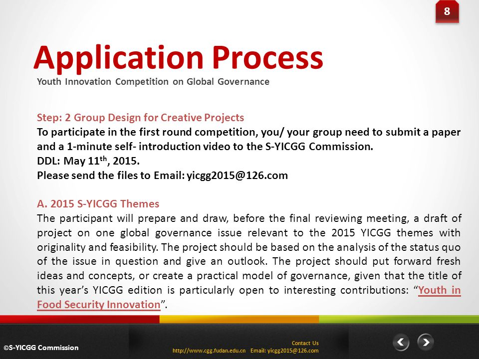 Application Process 8 Step: 2 Group Design for Creative Projects