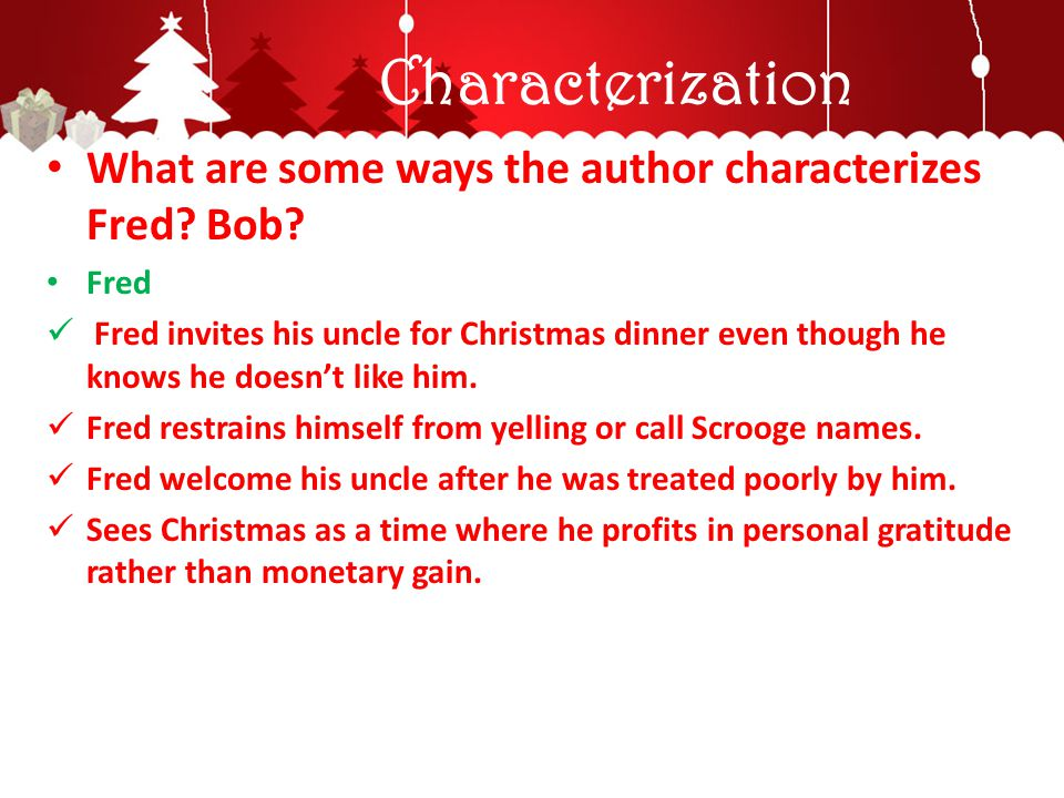 Characterization What are some ways the author characterizes Fred Bob Fred.