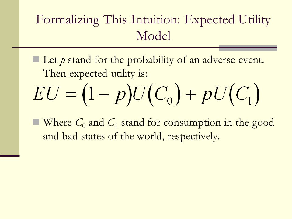 Formalizing This Intuition: Expected Utility Model