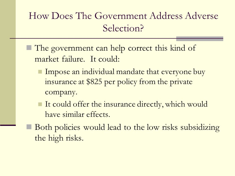 How Does The Government Address Adverse Selection