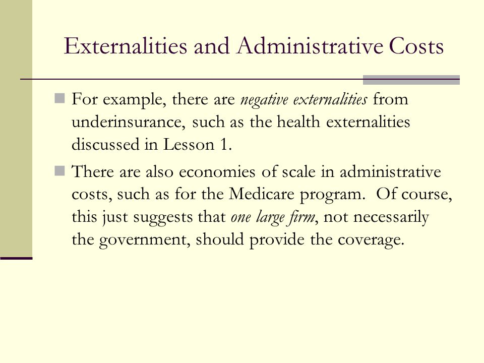 Externalities and Administrative Costs