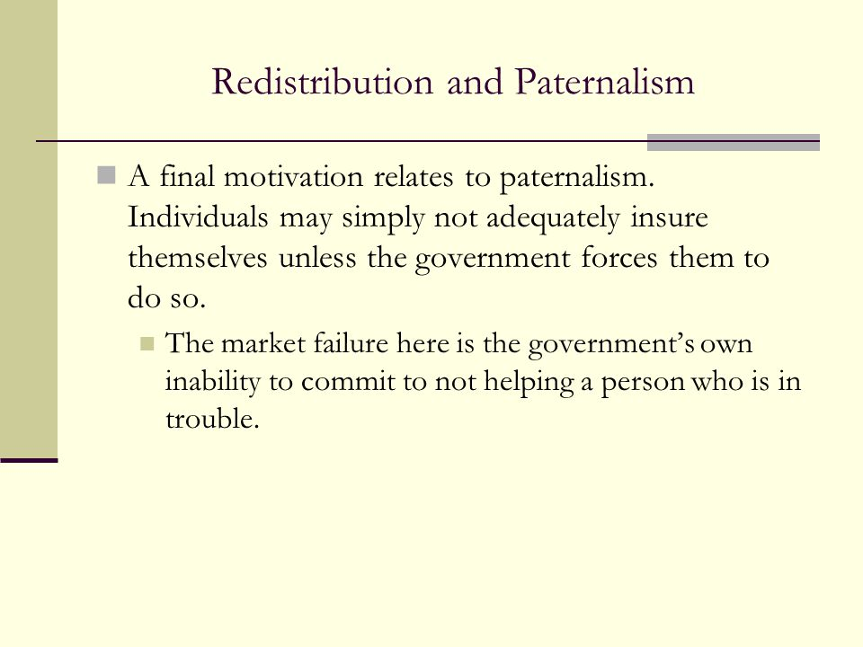 Redistribution and Paternalism