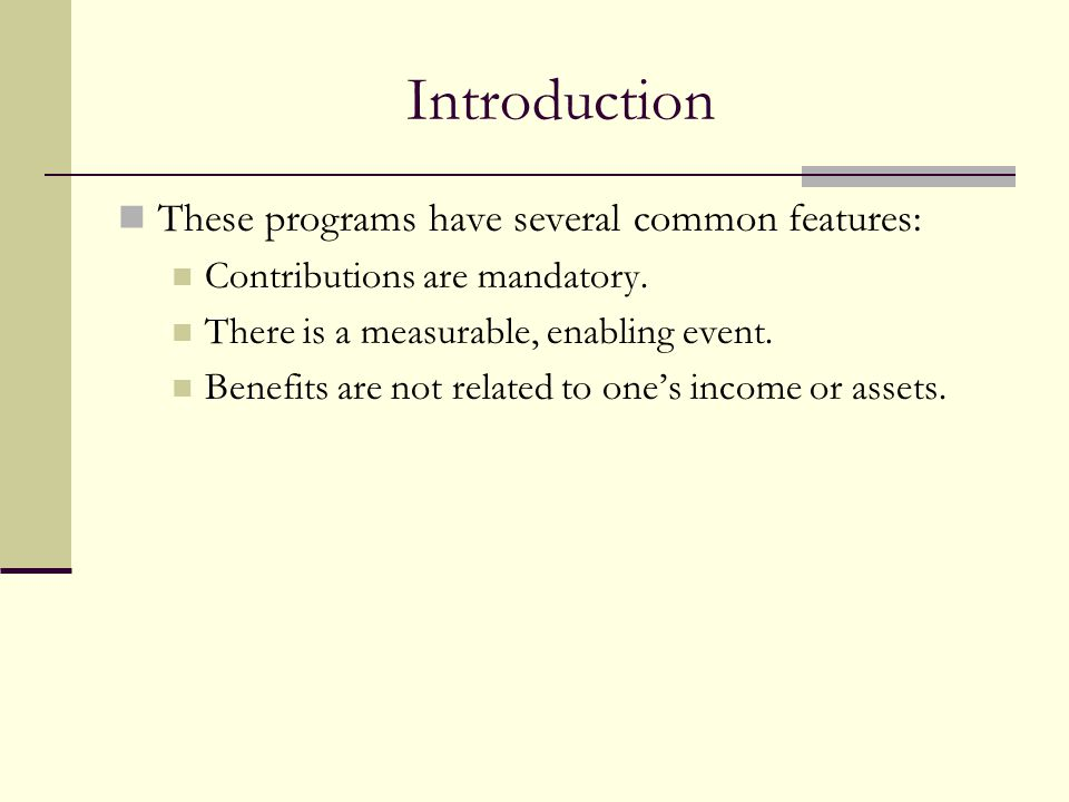 Introduction These programs have several common features: