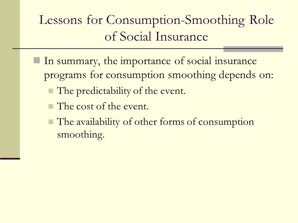 Lessons for Consumption-Smoothing Role of Social Insurance