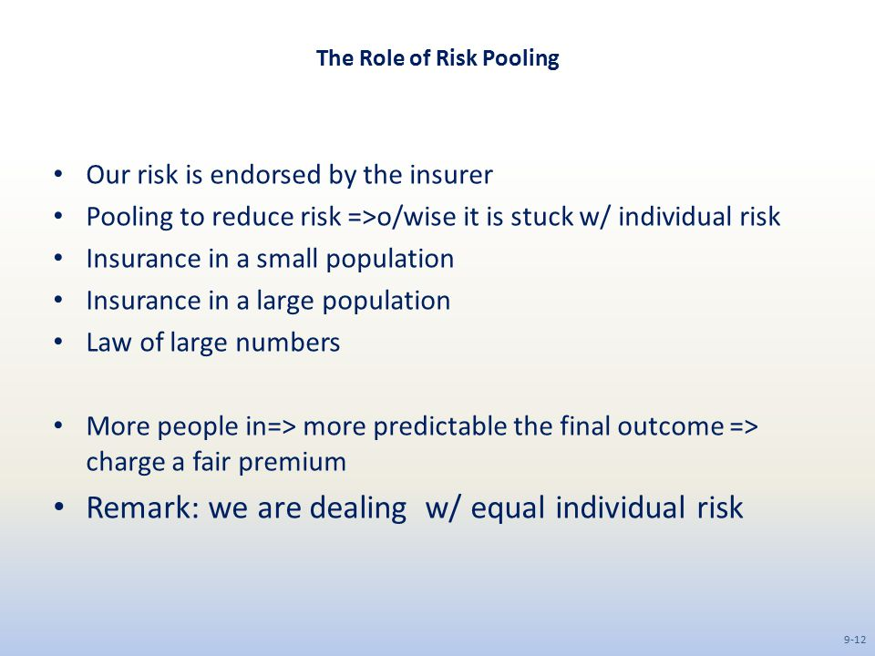 The Role of Risk Pooling