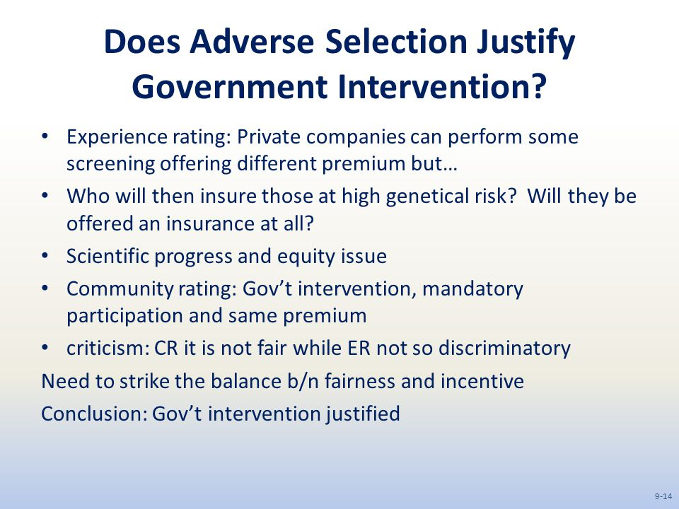 Does Adverse Selection Justify Government Intervention