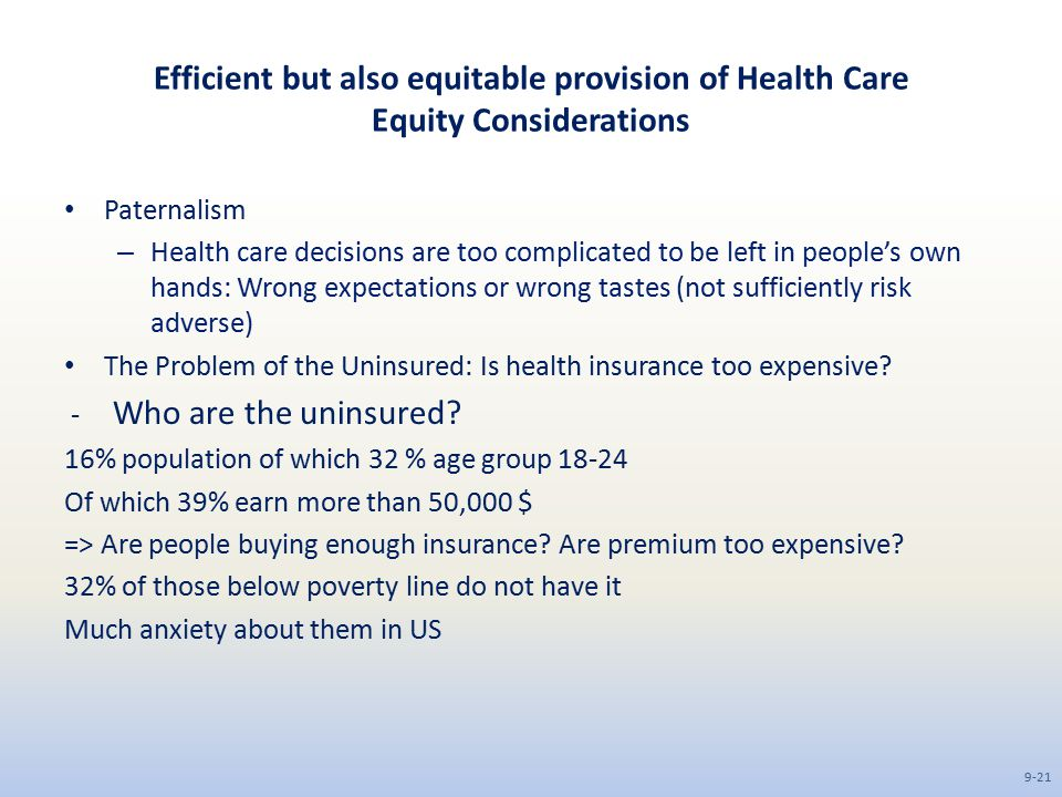 Efficient but also equitable provision of Health Care Equity Considerations