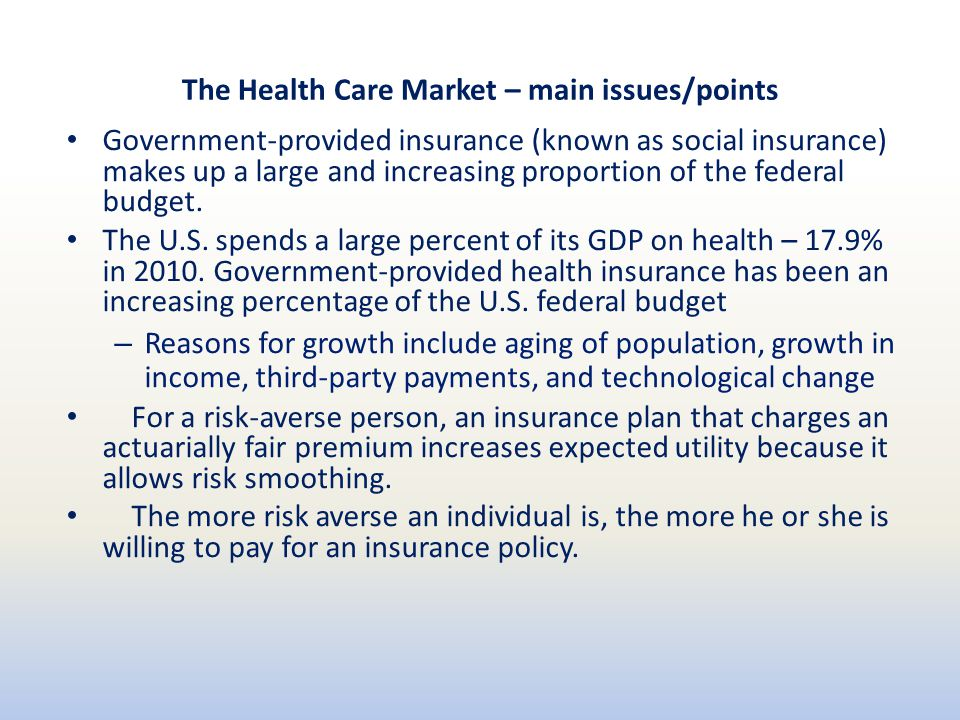 The Health Care Market – main issues/points