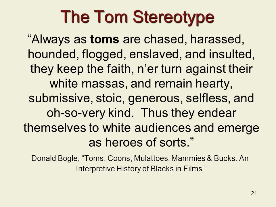 The Tom Stereotype