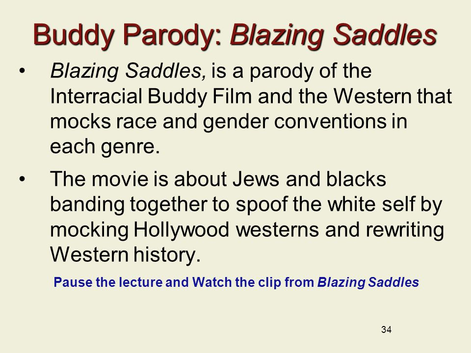 Buddy Parody: Blazing Saddles