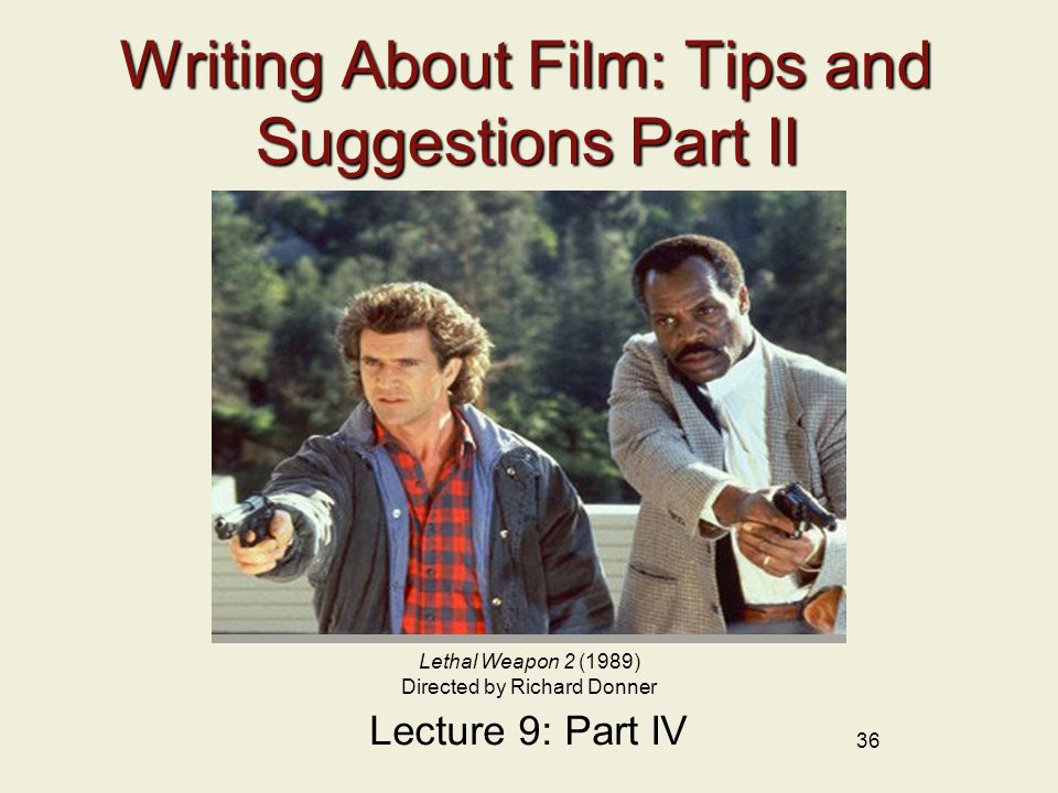 Writing About Film: Tips and Suggestions Part II
