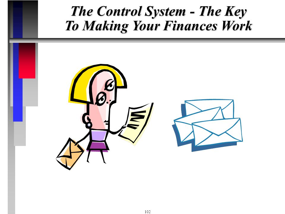 The Control System - The Key To Making Your Finances Work