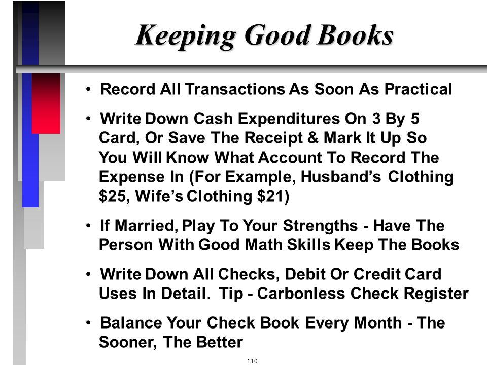 Keeping Good Books Record All Transactions As Soon As Practical