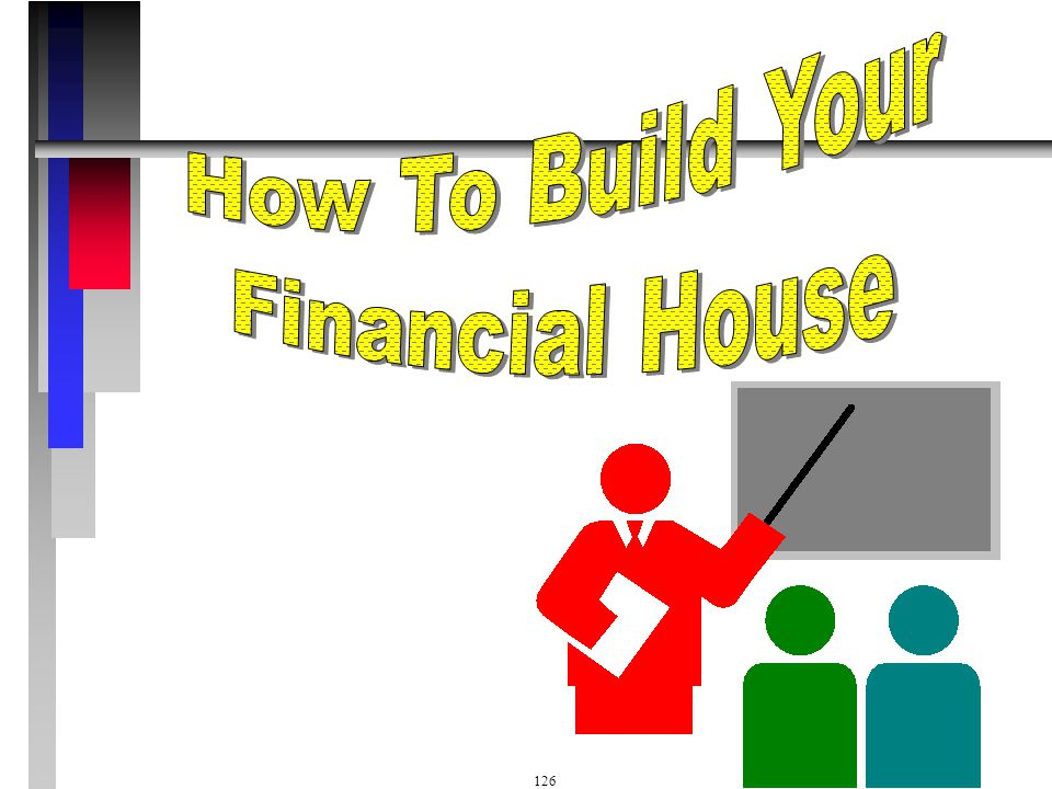 How To Build Your Financial House