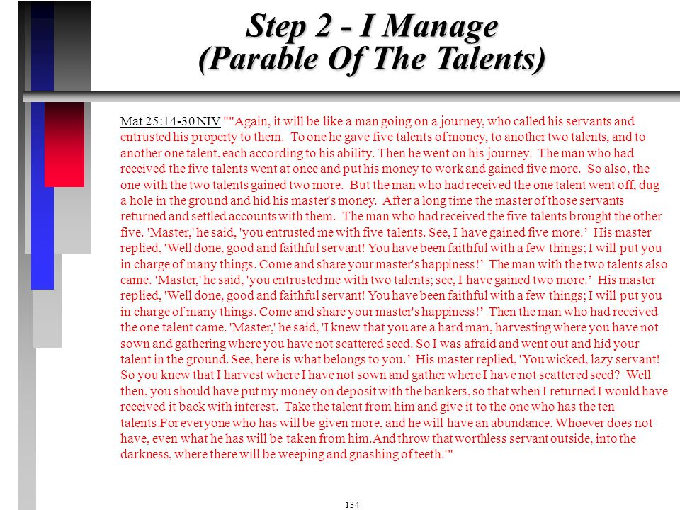Step 2 - I Manage (Parable Of The Talents)