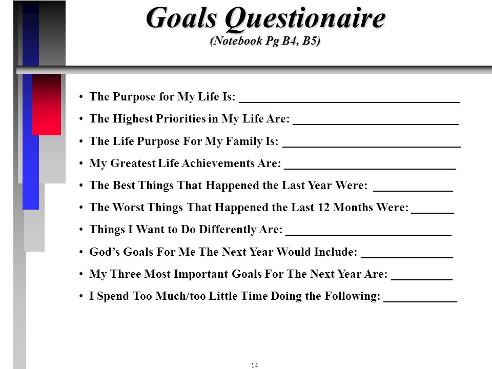 Goals Questionaire (Notebook Pg B4, B5)