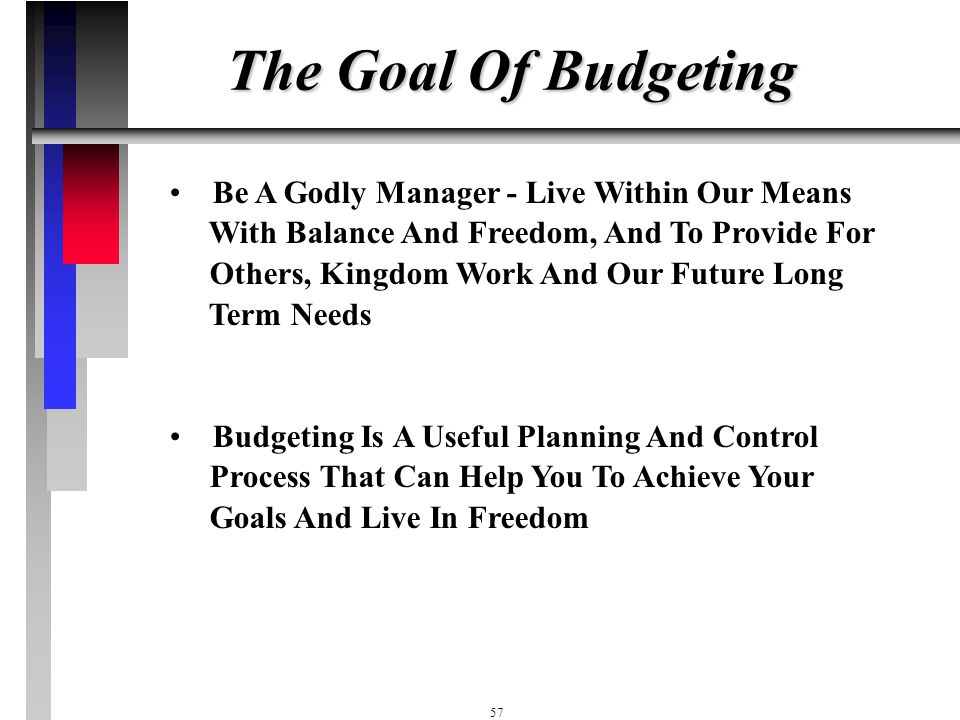 The Goal Of Budgeting
