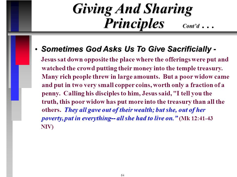 Giving And Sharing Principles Cont'd …
