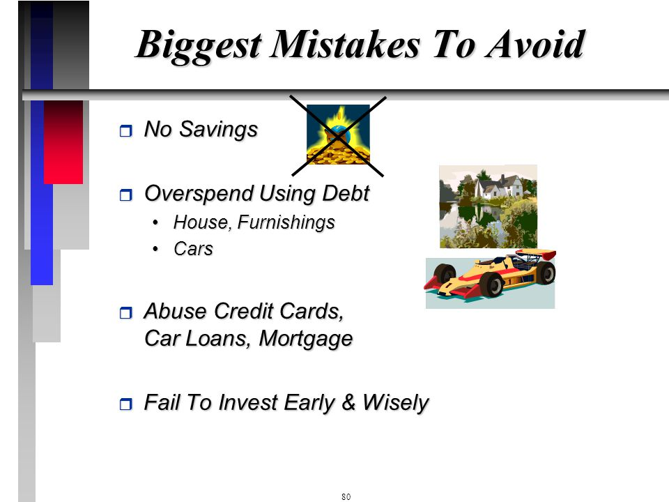 Biggest Mistakes To Avoid