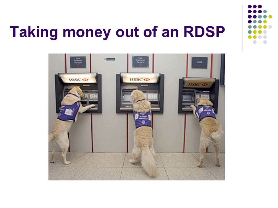 Taking money out of an RDSP