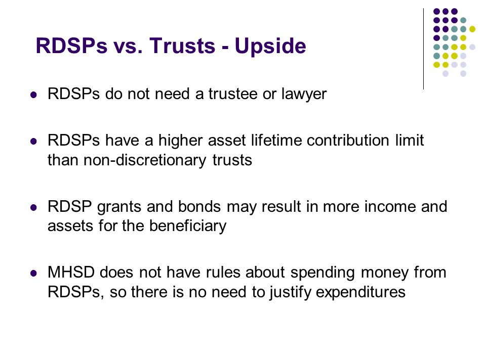 RDSPs vs. Trusts - Upside