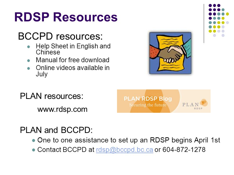 RDSP Resources BCCPD resources: PLAN resources: PLAN and BCCPD: