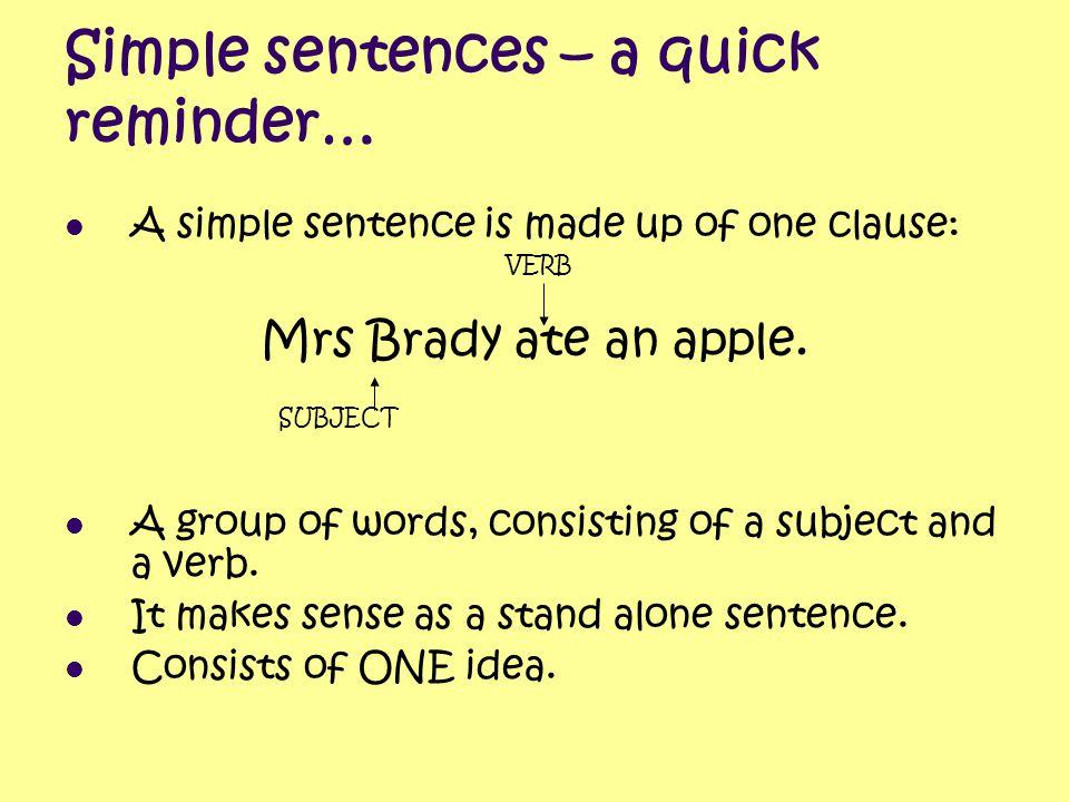 Simple sentences – a quick reminder…