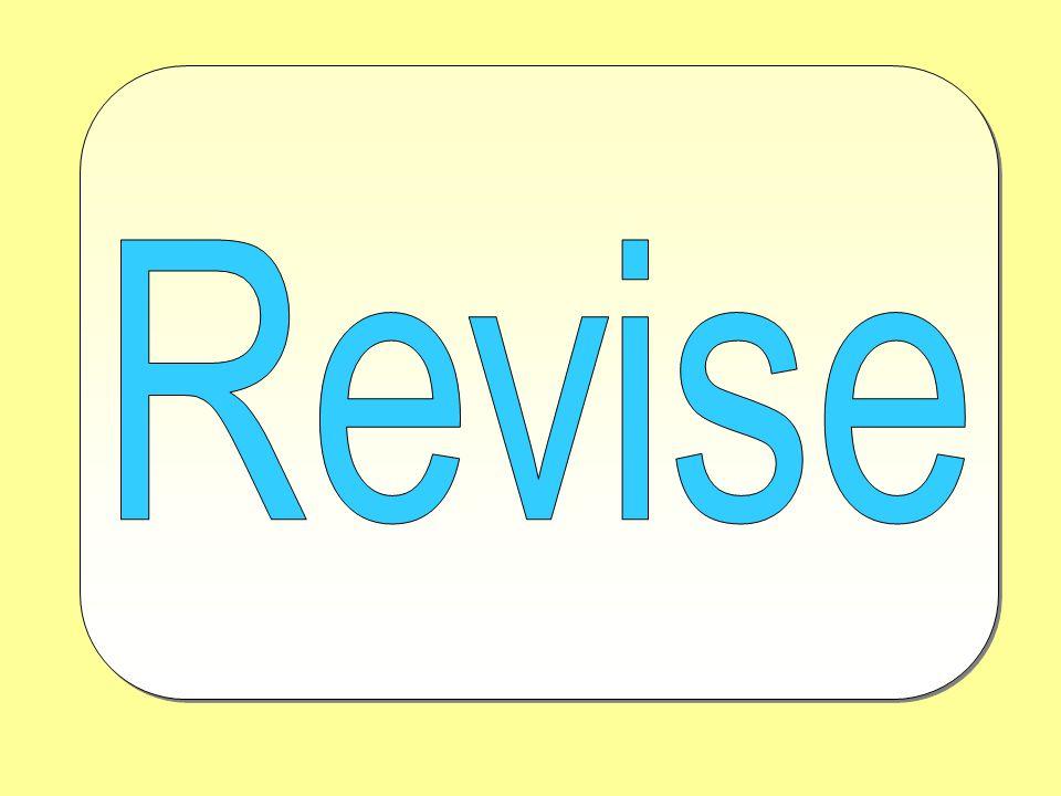 Revise