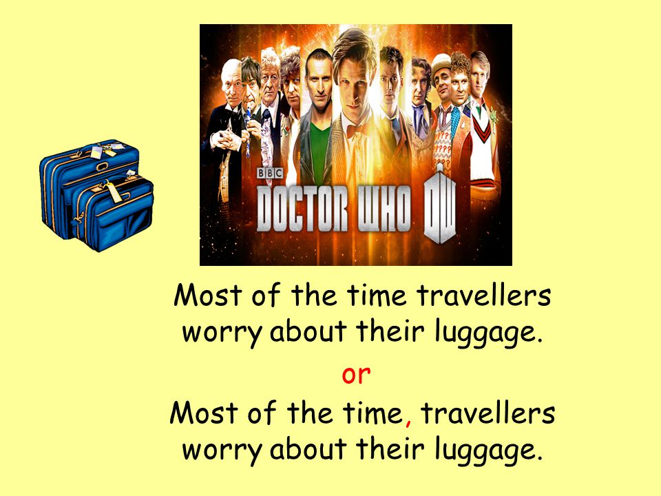 Most of the time travellers worry about their luggage.
