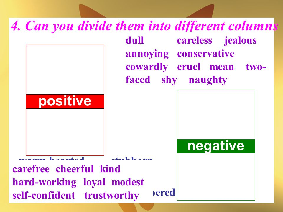 4. Can you divide them into different columns