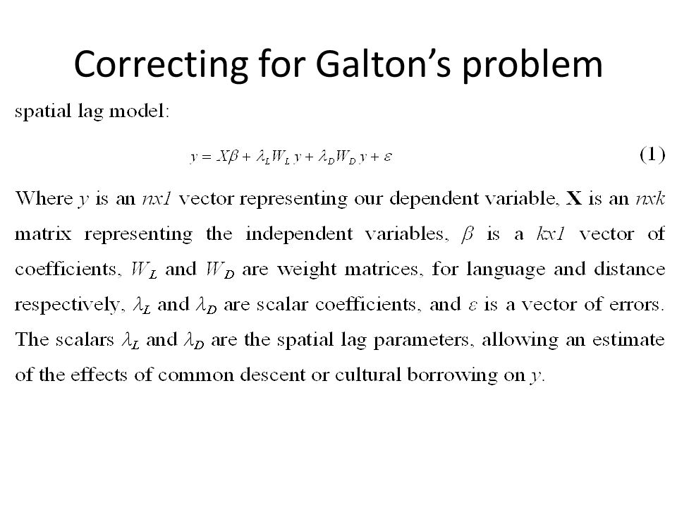 Correcting for Galton's problem