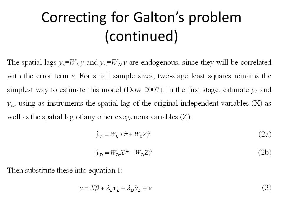 Correcting for Galton's problem (continued)