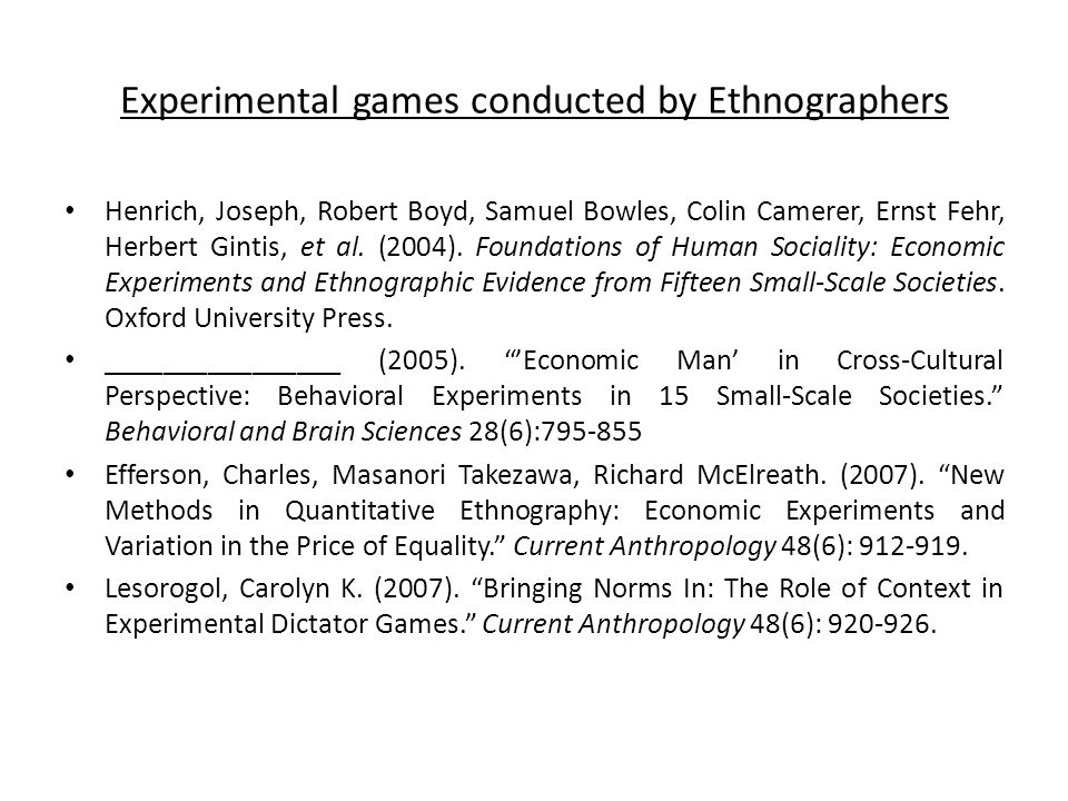 Experimental games conducted by Ethnographers