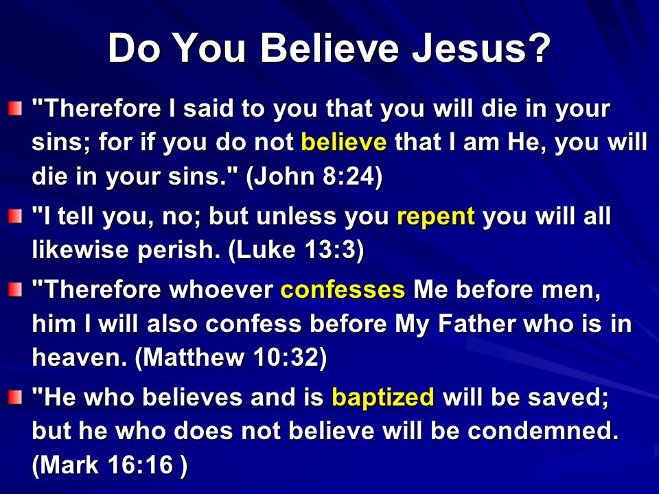 Do You Believe Jesus