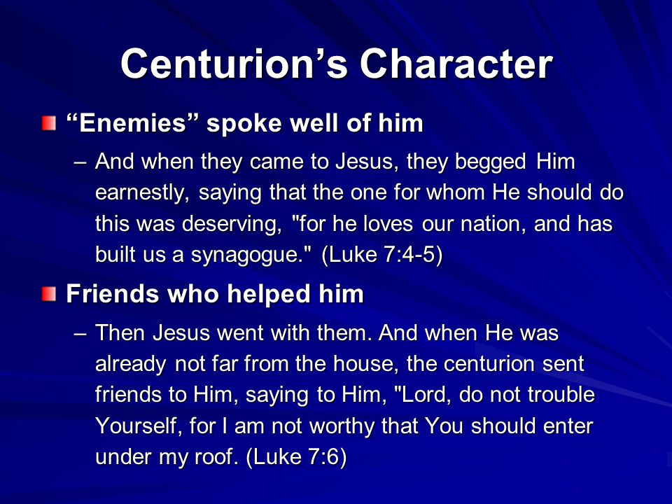Centurion's Character