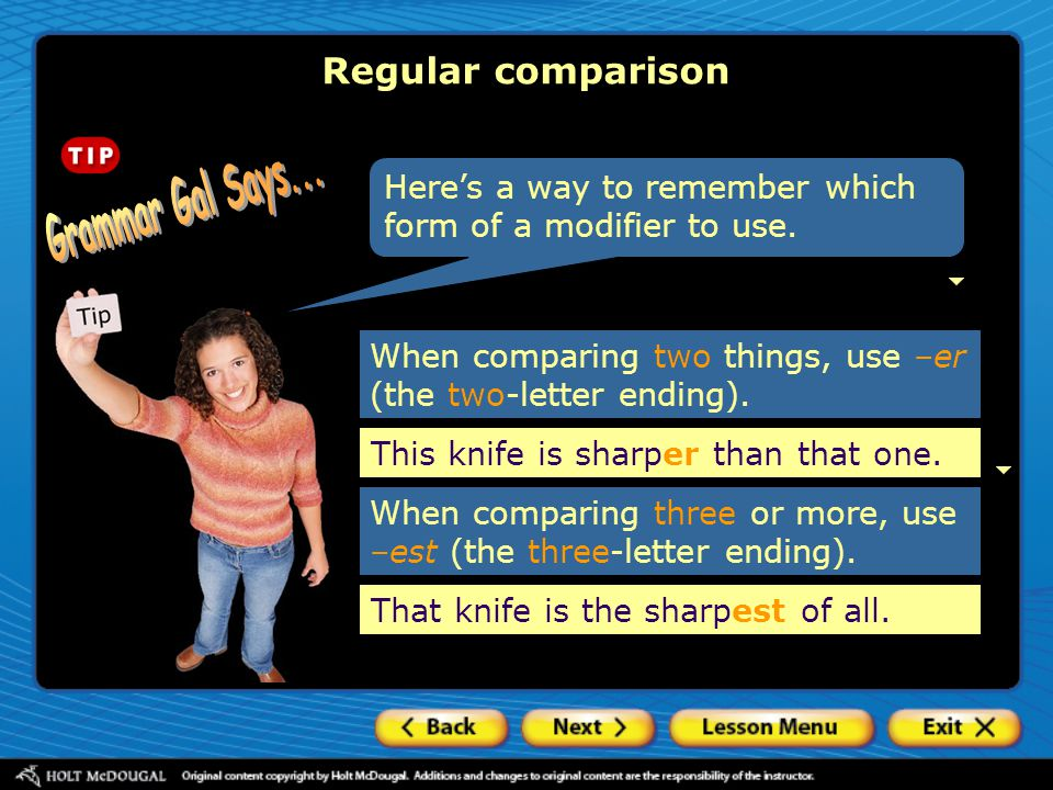 Grammar Gal Says... Regular comparison