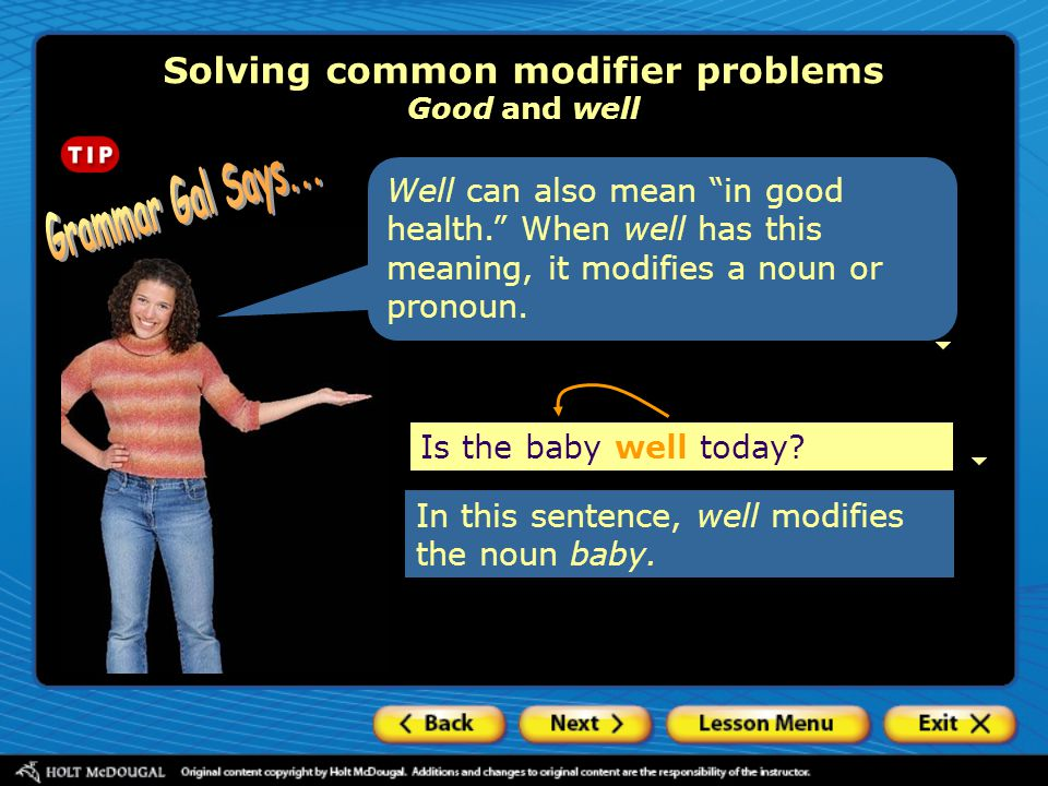Solving common modifier problems Good and well